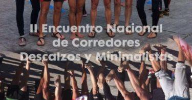 II Encuentro Nacional de Corredores Descalzos y Minimalistas